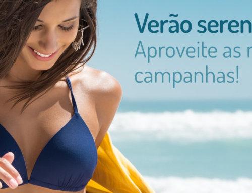 Promoção: Tenha um Verão sereno, aproveite as nossas campanhas.